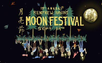 17th Annual Renfrew Ravine Moon Festival
