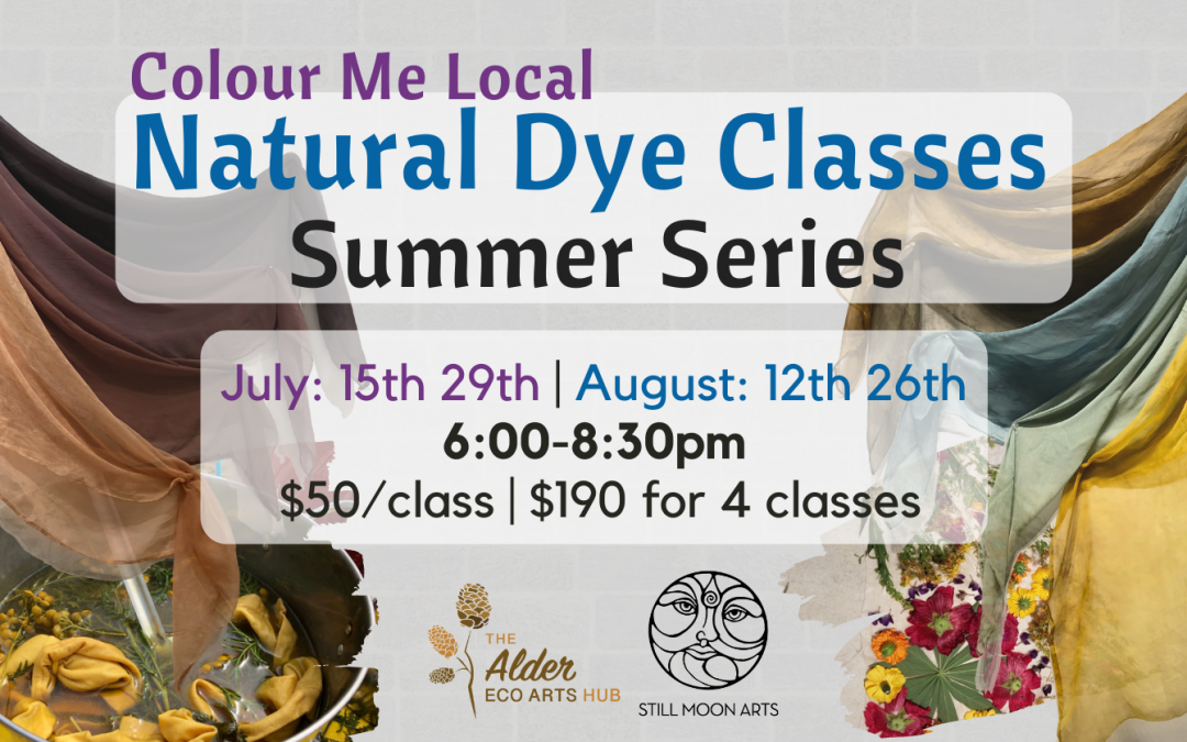 Colour Me Local Natural Dye Classes – Summer Series